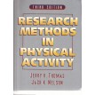 Research Methods in Physical Activity - J. R. Thomas & J. K. Nelson - Ed. Human Kinetics - Third Edition 1996