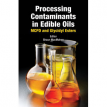 Processing Contaminants in Edible Oils: MCPD and Glycidyl Esters - Shaun MacMahon - 2014