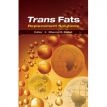 Trans Fats Replacement Solutions - Dharma R. Kodali - 2014